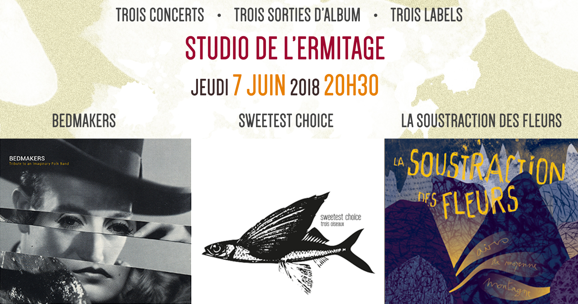 Triple sortie d'album / 7 juin / Studio de l'Ermitage, Paris